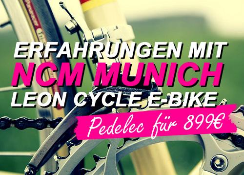 NCM Munich Test und Erfahrungen mit dem E-Bike